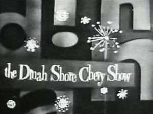 The Dinah Shore Chevy Show - The Dinah Shore Chevy Show intro screen