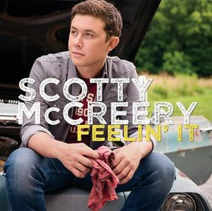 Feelin' It (Scotty McCreery song) - Image: Feelin It Single