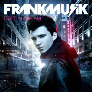 Do It in the AM - Image: Frankmusik Do It In The AM album cover