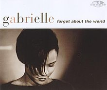 Gabrielle - Forget About The World.jpg