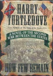 <i>How Few Remain</i> novel by Harry Turtledove