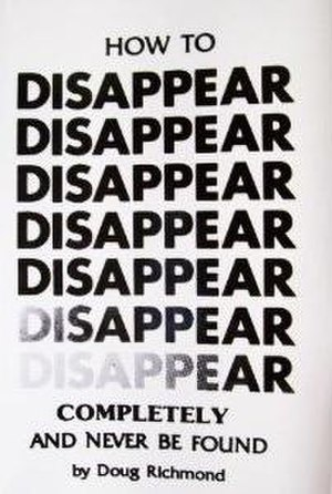 How to Disappear Completely and Never Be Found - Image: How to Disappear Completely