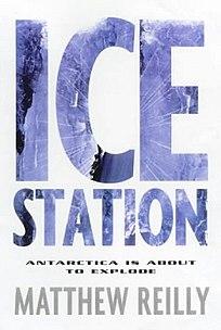 <i>Ice Station</i> novel by Matthew Reilly