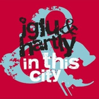 In This City (Iglu & Hartly song) - Image: In this City
