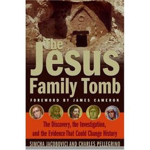 Cover of The Jesus Family Tomb.