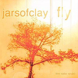 Fly (Jars of Clay song) - Image: Jarsofclay fly