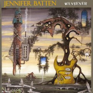Whatever (Jennifer Batten album)