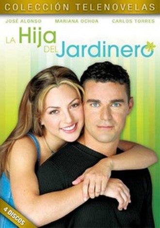 La Hija del Jardinero - Image: La Hija del Jardinero DVD