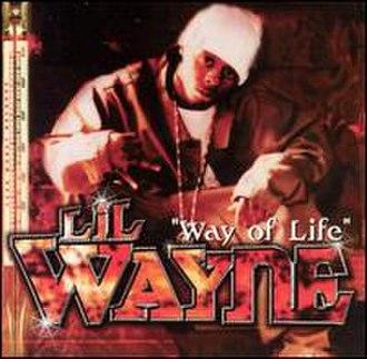 Way of Life (Lil Wayne song) - Image: Lil Wayne Way of Life