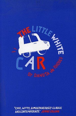 The Little White Car - First edition cover (with quote from Jenny Colgan)