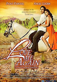 Love Me Again Movie (Angel Locsin & Piolo Pascual)