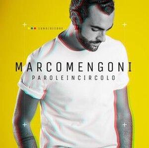 Parole in circolo - Image: Marco Mengoni Parole In Circolo (Official Album cover)