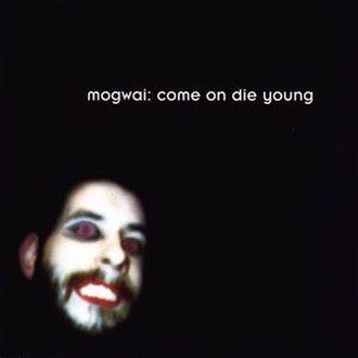 Come On Die Young - Image: Mogwai come on die young cover