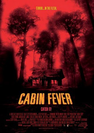 Cabin Fever (2002 film) - Theatrical release poster