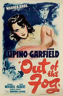 <i>Out of the Fog</i> (1941 film) 1941 film by Anatole Litvak