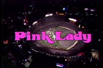 Pink Lady (TV series) - Image: Pink Lady Title Card