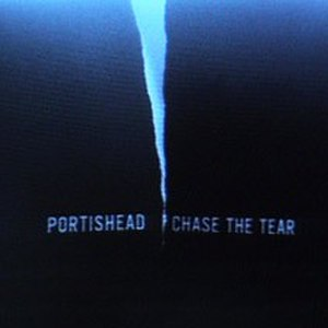 Chase the Tear - Image: Portishead Chase the Tear