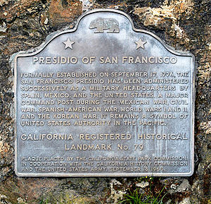 Presidio of San Francisco - California Historical Landmark marker for the Presidio