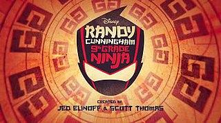 <i>Randy Cunningham: 9th Grade Ninja</i>