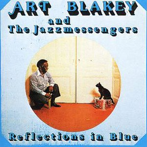 Reflections in Blue (Art Blakey album) - Image: Reflections in Blue (Art Blakey album)