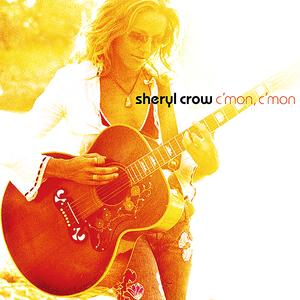 C'mon, C'mon - Image: Sheryl Crow C'mon, C'mon