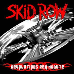 Revolutions per Minute (Skid Row album) - Image: Skidrev