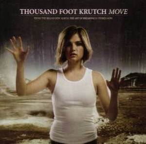Move (Thousand Foot Krutch song) - Image: TFK Move Promo