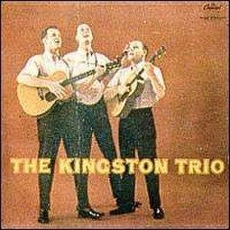 The Kingston Trio (album) - Image: The Kingston Trio First