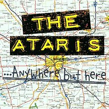 The Ataris - Anywhere but Here cover.jpg