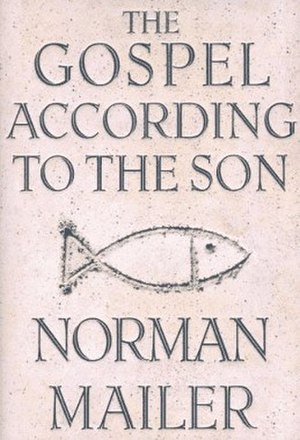 The Gospel According to the Son - First edition