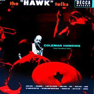 The Hawk Talks - Image: The Hawk Talks (album)