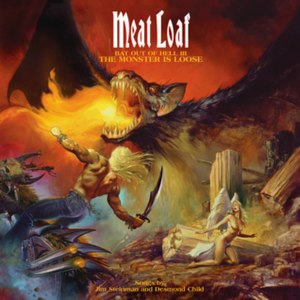 Bat Out of Hell III: The Monster Is Loose - Image: The Monster is Loose Bat Out of Hell 3 album cover