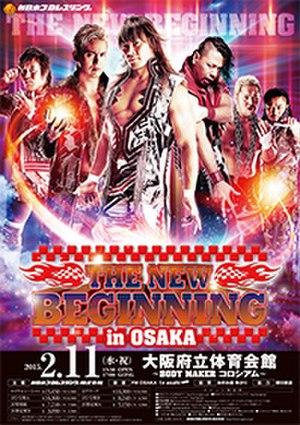 The New Beginning in Osaka (2015) - Promotional poster for the event, featuring Tetsuya Naito, Kazuchika Okada, Hiroshi Tanahashi, Shinsuke Nakamura, Togi Makabe and Hirooki Goto