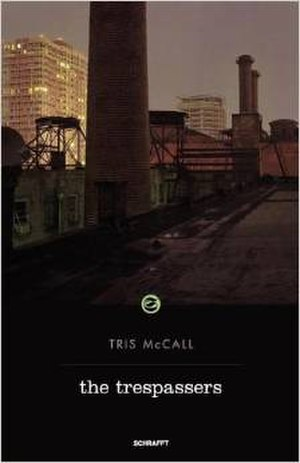 Tris McCall - Image: The Trespassers book cover
