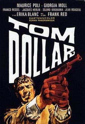 Tom Dollar - Image: Tom Dollar (1967)