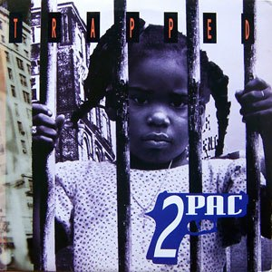 Trapped (Tupac Shakur song) - Image: Trapped Cover