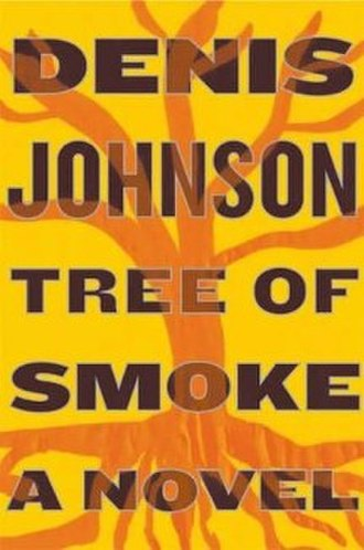 Tree of Smoke - First edition cover