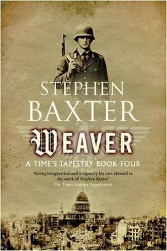 Weaver (Baxter novel) - First edition
