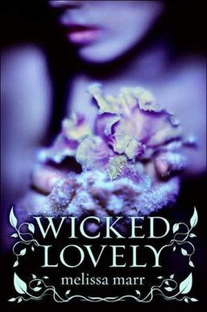 Wicked Lovely - Image: Wicked Lovely