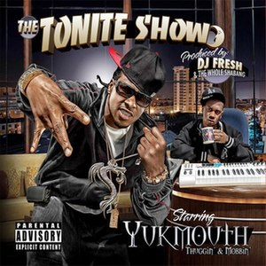 Thuggin' & Mobbin' - Image: Yukmouth Thuggin' & Mobbin' in 2010