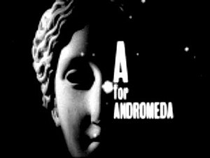 A for Andromeda - Opening title card
