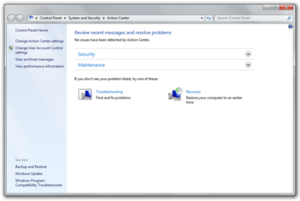 Windows 7 - Action Center, which replaces Windows Security Center in Windows XP and Vista