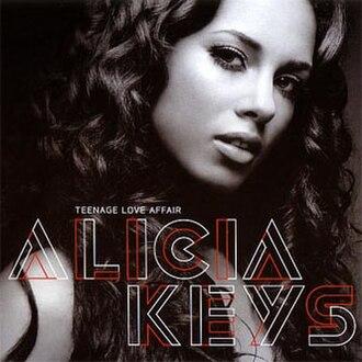 Teenage Love Affair - Image: Alicia Keys – Teenage Love Affair