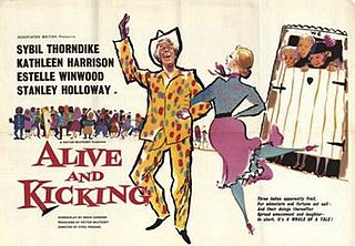 <i>Alive and Kicking</i> (1959 film) 1959 film by Cyril Frankel