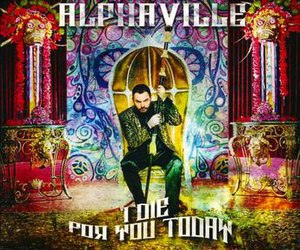 I Die for You Today - Image: Alphaville i die for you today singlecover
