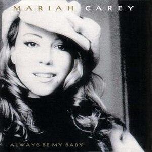 Always Be My Baby - Image: Always Be My Baby (Mariah Carey single cover art)