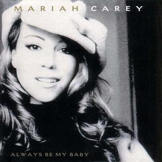 Always Be My Baby - Image: Always Be My Baby (Mariah Carey single cover art)
