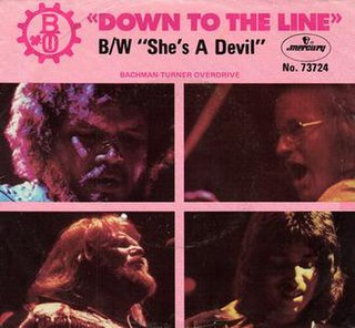 Down to the Line (Bachman–Turner Overdrive song) 1975 single by Bachman–Turner Overdrive