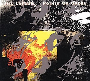 Points of Order - Image: Bill Laswell Points of Order
