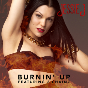 Burnin' Up (Jessie J song) - Image: Burnin' Up cover